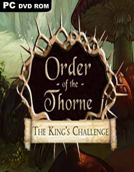 The Order of the Thorne The Kings Challenge-SKIDROW