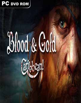 Blood and Gold Caribbean-SKIDROW