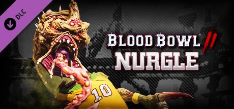 Blood Bowl 2 - Nurgle Cover PC