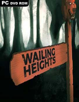 Wailing Heights-PLAZA