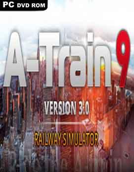 A-Train 9 V3.0 Railway Simulator-SKIDROW