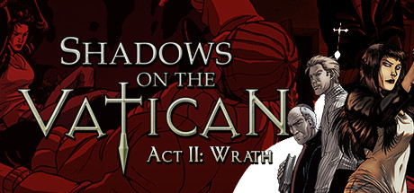 Shadows on the Vatican Act II Wrath Cover