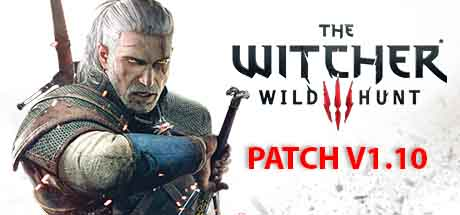 The Witcher 3 Wild Hunt Patch v1.10