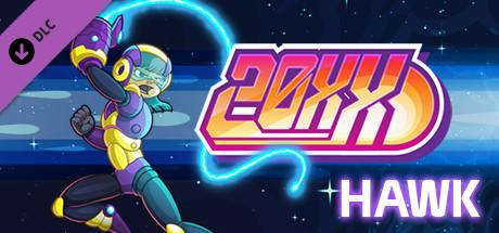 20XX - Hawk Character DLC