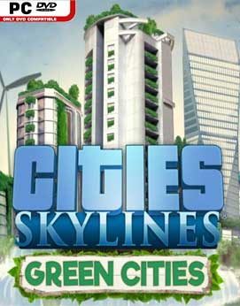 Cities Skylines Green Cities-RELOADED