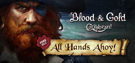 Blood and Gold Caribbean All Hands Ahoy Cover PC