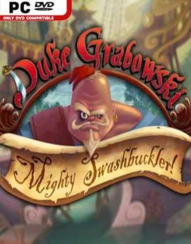 Duke Grabowski Mighty Swashbuckler-RELOADED