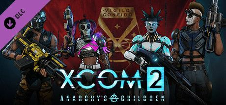 XCOM 2 Anarchys Children DLC
