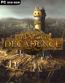 The Age of Decadence-CODEX