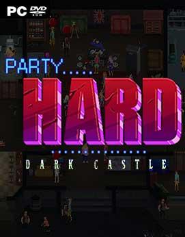 Party Hard Dark Castle-HI2U