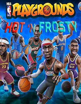 NBA Playgrounds Hot N Frosty-CODEX