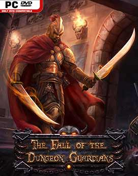 The Fall Of The Dungeon Guardians - Enhanced Edition Download